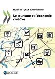 Le tourisme et l'économie créative