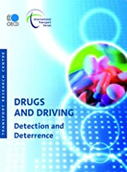 Drugs and Driving: Detection and Deterrence…