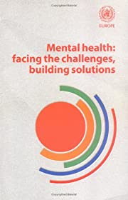 Mental Health: Facing the Challenges,…