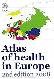 Atlas of Health in Europe (Euro Nonserial…