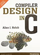 COMPILER DESIGN IN C by Holub