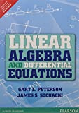 Linear algebra and differential equations / Gary L. Peterson, James S. Sochacki.