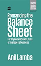 Romancing the Balance Sheet: For Anyone Who…