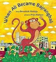 When Ali became Bajrangbali de Devashish…