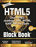 HTML5 Covers CSS3, Java Script, XML, XHTML, AJAX, PHP and jQuery
