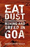 Eat dust: mining and greed in Goa