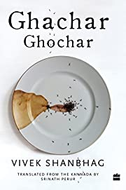 Ghachar Ghochar por Vivek Shanbhag and…