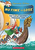 NO TIME TO LOSE-THE FIFTH JOURNEY THROUGH TIME
