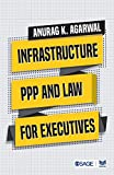Infrastructure, PPP and law for executives