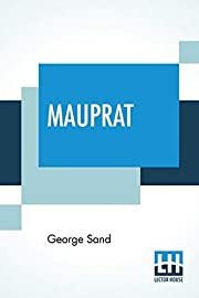 Mauprat: Translated From The French By…