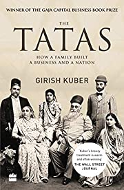 THE TATAS: HOW A FAMILY BUILT A BUSINESS AND…