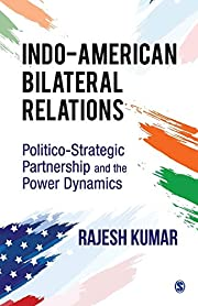 Indo-American Bilateral Relations:…