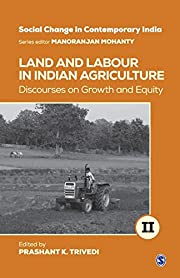 Land and Labour in Indian Agriculture:…