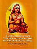 A collection from Śaṅkara's commentaries on the prasthāna-traya