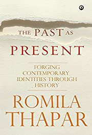 past as present, the: forging contemporary…