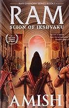 Scion of Ikshvaku (Ram Chandra Series) by…