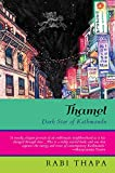Thamel: dark star of Kathmandu