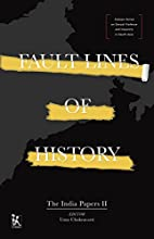Fault lines of History : The India Papers II…