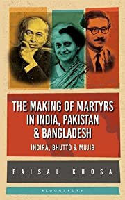 The Making of Martyrs in India, Pakistan &…
