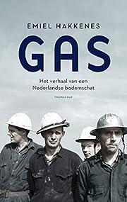 Gas het verhaal van een Nederlandse…