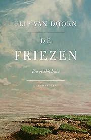 De Friezen een geschiedenis de Flip van…