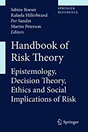 Handbook of Risk Theory: Epistemology,…