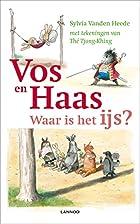 Vos en Haas: waar is het ijs? by Sylvia…
