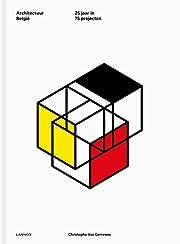 Architectuur Belgie : 25 Jaar in 75…