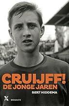 Cruijff, de jonge jaren by Bert Hiddema