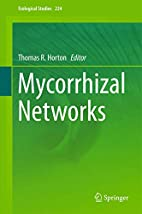 Mycorrhizal Networks (Ecological Studies) by…