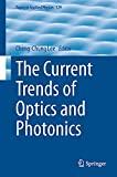 Current Trends of Optics and Photonics