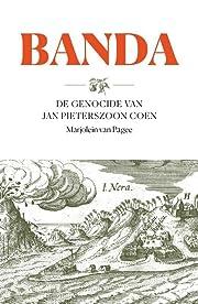 Banda de genocide van Jan Pieterszoon Coen…