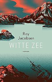Witte zee de Roy Jacobsen