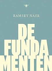 De fundamenten by Ramsey Nasr