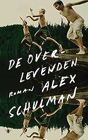 De overlevenden de Alex Schulman