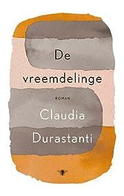 De vreemdelinge por Claudia Durastanti