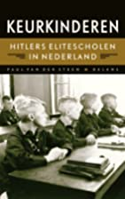 Keurkinderen Hitlers elitescholen in…