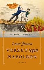 Verzet tegen Napoleon - Lotte Jensen