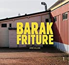 Barak Friture by Jesse Willems