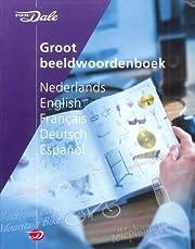 Van Dale Groot beeldwoordenboek Nederlands,…