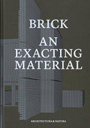 Brick : an exacting material : tectonics in…