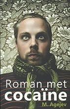 Roman met cocaïne by M. Agejev