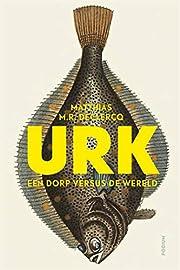 De ontdekking van Urk – tekijä: Matthias…