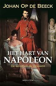 Het hart van Napoleon: De keizer en de…