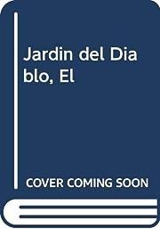 Jardin del Diablo, El (Spanish Edition) por…