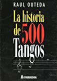 La Historia de 500 tangos
