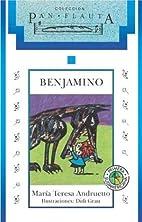 Benjamino by Maria Teresa Andruetto
