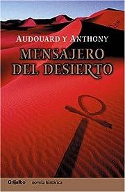 Mensajero del Desierto por Antoine Audouard