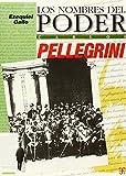 Carlos Pellegrini : orden y reforma / Ezequiel Gallo