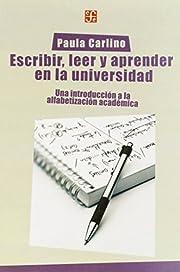 Escribir, leer y aprender en la universidad.…